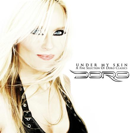 Doro - Under My Skin A Fine Selection Of Doro Classics [disc 1] - Zortam Music
