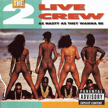 2 Live Crew - As Nasty As They Want to Be - Zortam Music