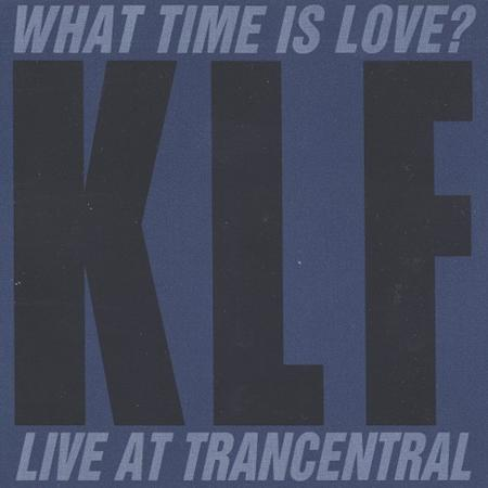 The Klf - What Time Is Love? (Pure Trance Original) - Zortam Music