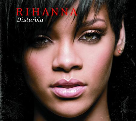 Rihanna - Disturbia [Single] - Zortam Music