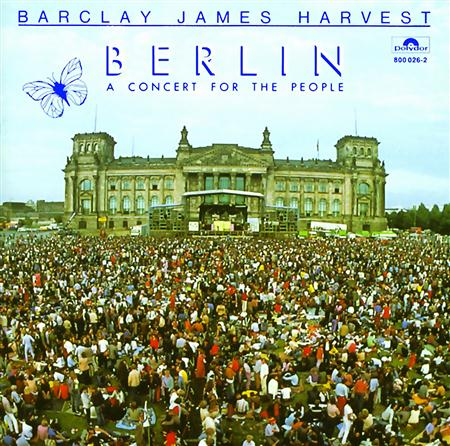 Barclay James Harvest - Berlin A Concert For The People [live] - Zortam Music