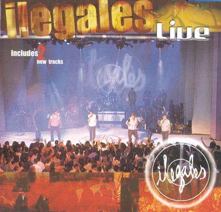 Ilegales - Ilegales Live - Zortam Music