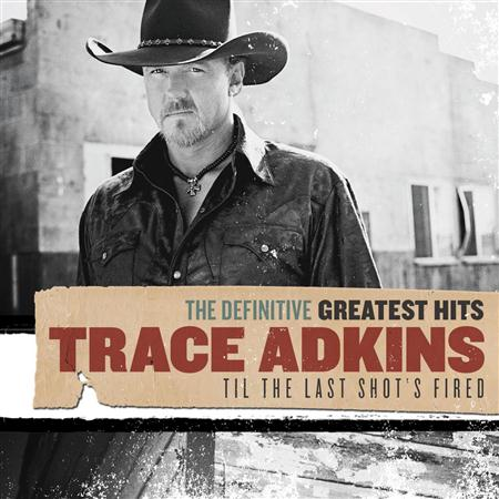 Trace Adkins - The Definitive Greatest Hits: - Zortam Music