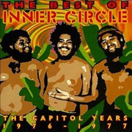 Inner Circle - The Best Of Inner Circle The Capitol Years 1976-1977 - Zortam Music