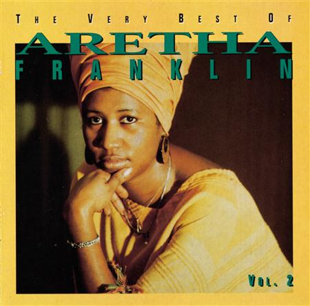 Aretha Franklin - The Very Best Of Aretha Franklin, Vol. 2 The 70