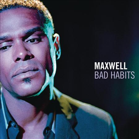 Maxwell - Bad Habits (The Unadulterated Remix Box Vol 2) - Zortam Music