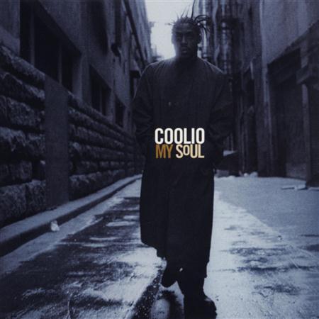 Coolio - My Soul (Parental Advisory) - Zortam Music