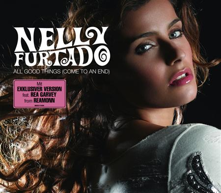 Nelly Furtado - All Good Things (Come To An End) [Single] - Zortam Music