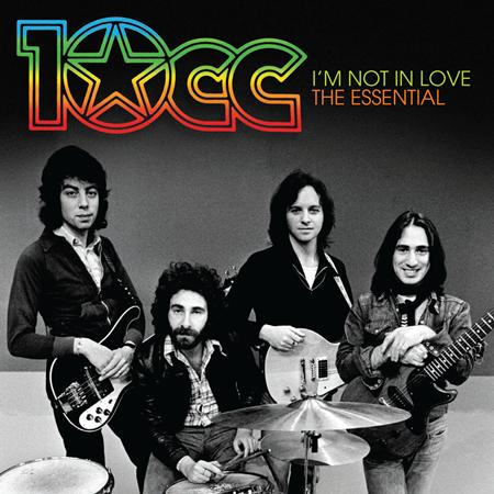 10cc - Im Not In Love: The Essential 10CC - Zortam Music