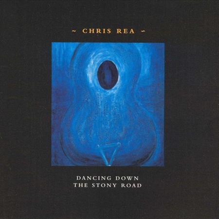 Chris Rea - Dancing Down The Stony Road  C - Zortam Music