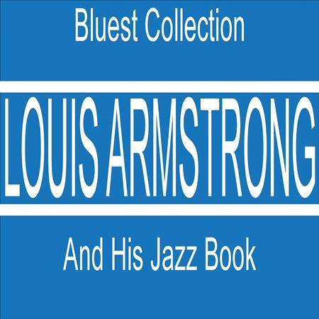 Louis Armstrong - Louis Armstrong And His Jazz Book - Zortam Music