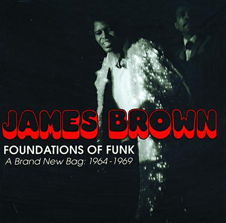 James Brown - Foundations Of Funk A Brand New Bag 1964-1969 [disc 1] - Zortam Music