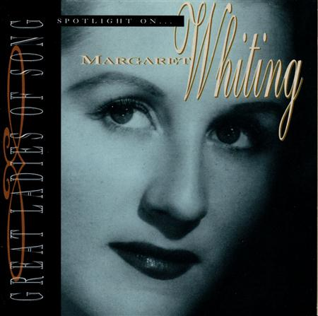 Margaret Whiting - Great Ladies Of Song / Spotlight On Margaret Whiting - Zortam Music