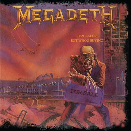 Megadeth - Peace Sells� But Who