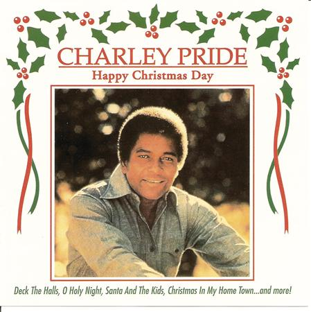 Charley Pride - Happy Christmas Day - Zortam Music