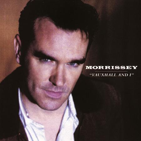 Morrissey - Vauxhall & I - Zortam Music