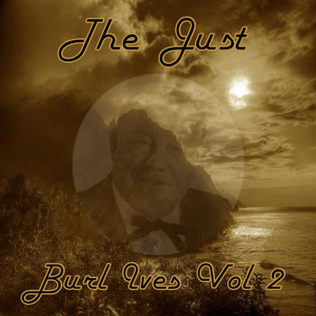 Burl Ives - The Classic Decades Presents - Burl Ives Vol. 02 - Zortam Music
