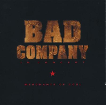 Bad Company - Merchants Of Cool Live - Zortam Music
