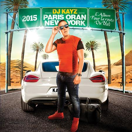 Various Artists - Paris Oran New York 2015 - Zortam Music