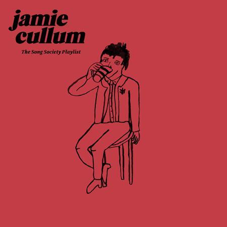 Jamie Cullum - The Song Society Playlist - Zortam Music