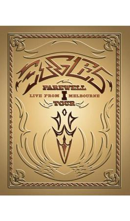 The Eagles - Farewell I Tour - Live From Melbourne - Zortam Music