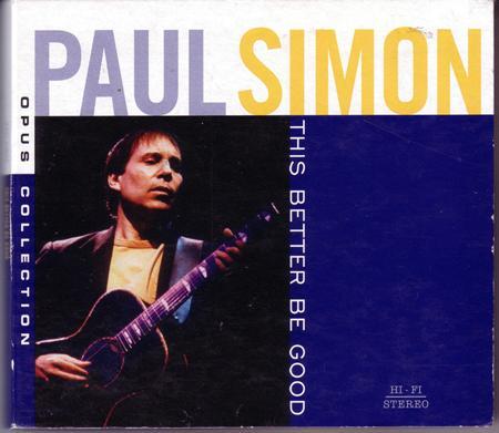 Paul Simon - This Better Be Good - Zortam Music