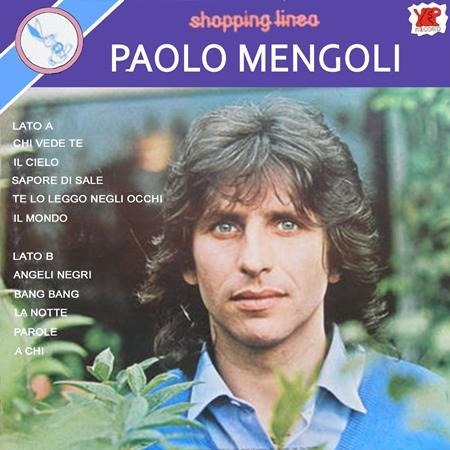 Paolo Mengoli - Il Meglio Di Paolo Mengoli - Zortam Music