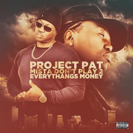 Project Pat - Mista Don