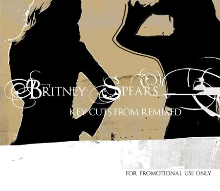 Britney Spears - Key Cuts from Remixed - Zortam Music