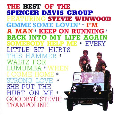 The Spencer Davis Group - The Best Of Spencer Davis Group Featuring Stevie Winwood - Zortam Music
