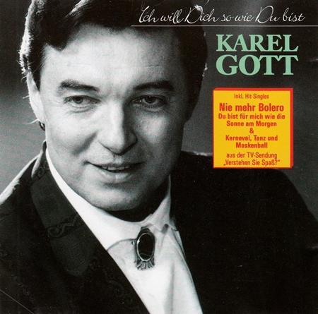 Karel Gott - Ich Will Dich So Wie du Bist - Zortam Music