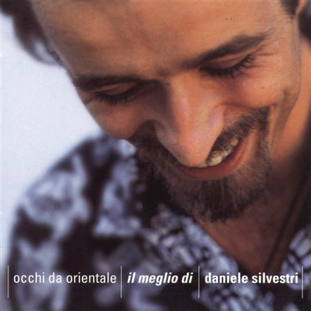 Daniele Silvestri - Occhi Da Orientale - Il Meglio Di Daniele Silvestri - Zortam Music