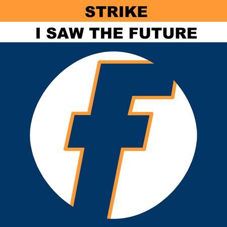 Strike - I Saw the Future - Zortam Music