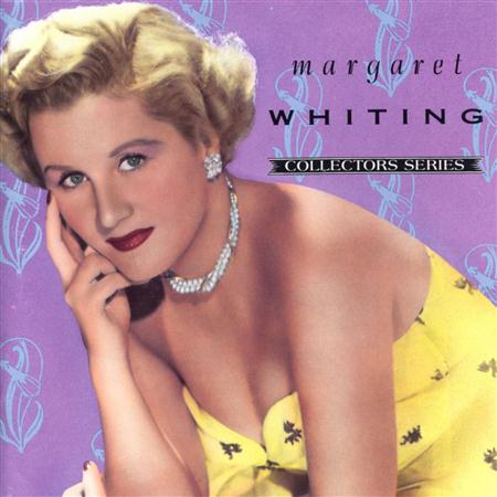 Margaret Whiting - Capitol Collectors Series (1990 - Remastered) - Zortam Music