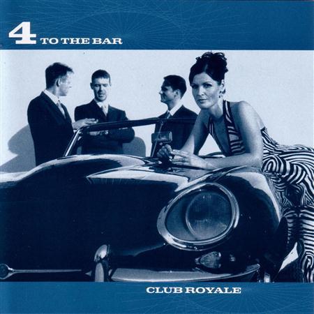 4 to the bar - Club Royale - Zortam Music