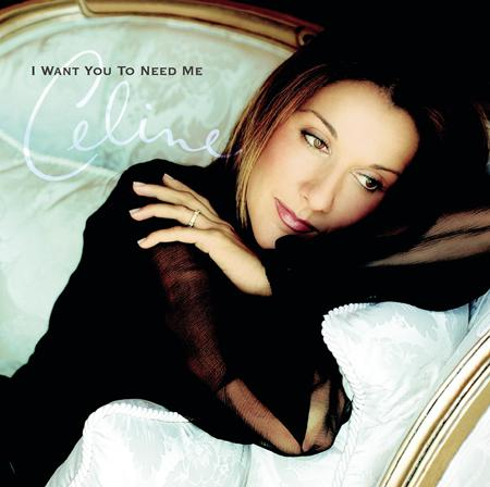 Celine Dion - I Want You To Need Me - CD Single - Zortam Music