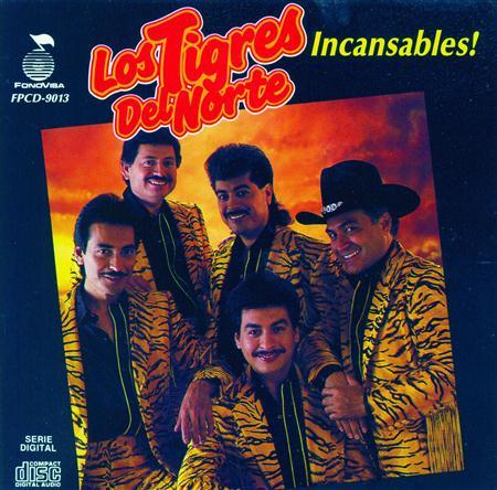 Los Tigres Del Norte - Incansables [international Version] - Zortam Music
