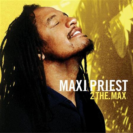 Maxi Priest - 2 The Max - Zortam Music