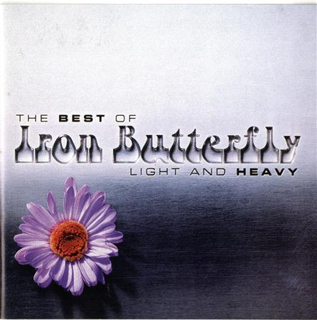 Iron Butterfly - The Best Of Iron Butterfly Light And Heavy - Zortam Music