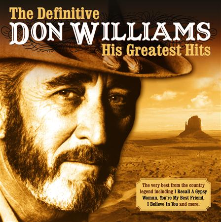 DON WILLIAMS - The Definitive Don Williams His Greatest Hits - Zortam Music