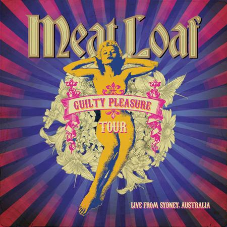 MEATLOAF - Guilty Pleasure Tour Live From Sydney, Australia - Zortam Music