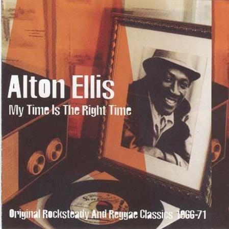 Alton Ellis - My Time Is The Right Time - Zortam Music