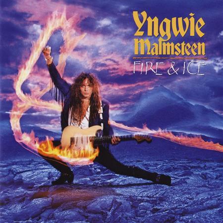 YNGWIE MALMSTEEN - Fire And Ice [bonus Track] - Zortam Music
