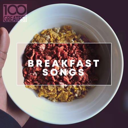 A-Ha - 100 Greatest Breakfast Songs - Zortam Music
