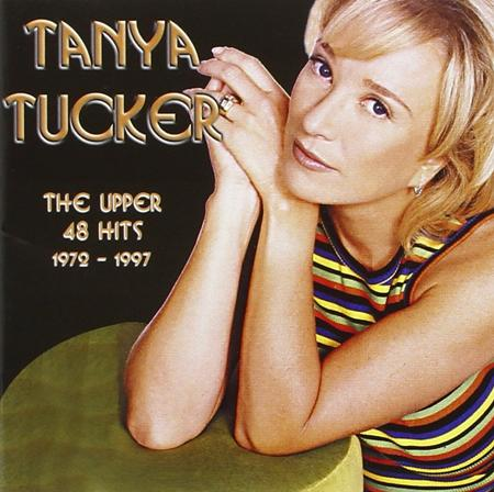 TANYA TUCKER - Upper 48 Hits 1972-1997 [disc 1] - Zortam Music