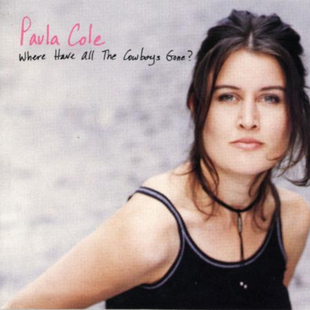 Paula Cole - Where Have All The Cowboys Gone? - Zortam Music