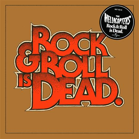 The Hellacopters - Rock & Roll Is Dead - Zortam Music