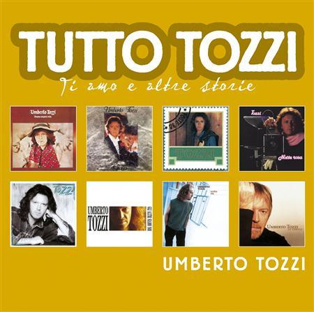 Umberto Tozzi - Tutto Tozzi Ti Amo E Altre Storie [disc 1] - Zortam Music