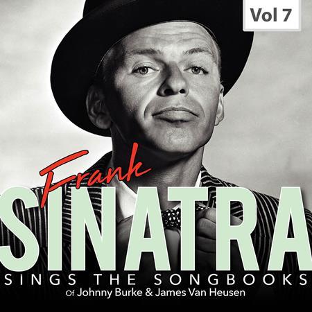 Frank Sinatra - Frank Sinatra Sings the Songbooks, Vol. 7 - Zortam Music