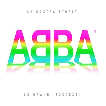 Abba - La nostra storia: 20 grandi su - Zortam Music
